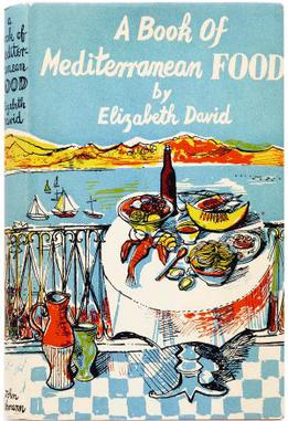Front cover of 1st edition of A Book of Mediterranean Food by Elizabeth David