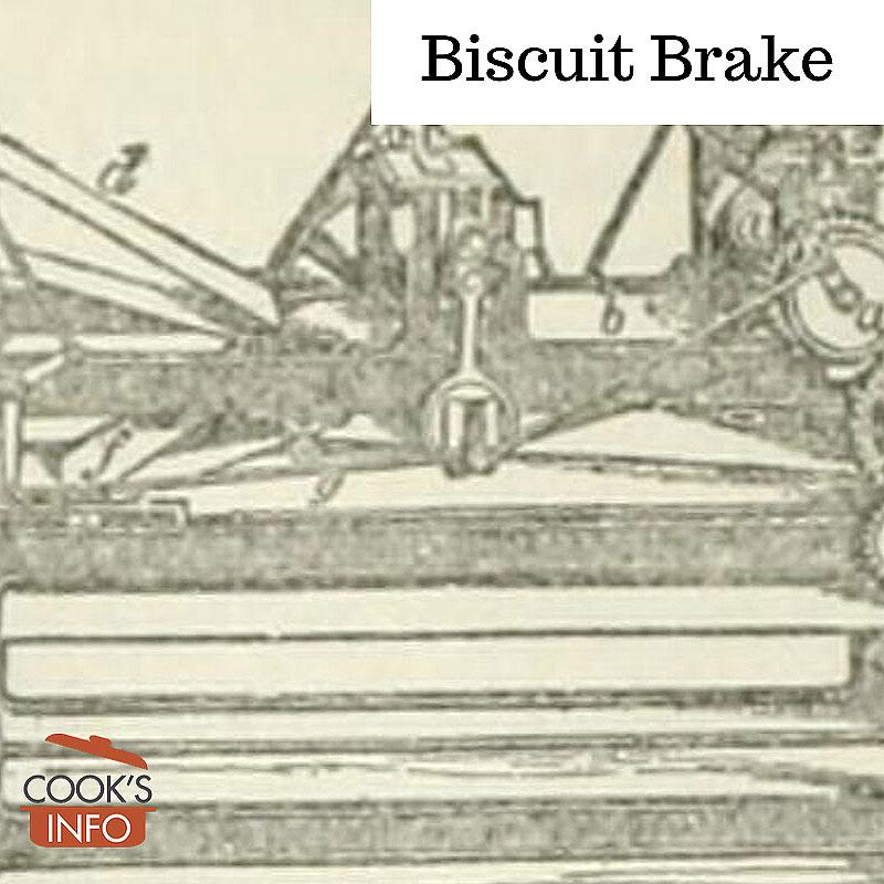 Biscuit Brake