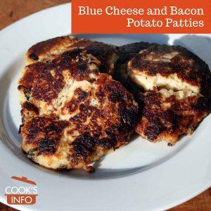 Blue Cheese and Bacon Potato Patties