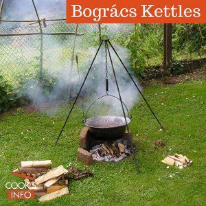 Bogrács Kettles