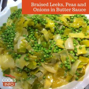 Braised Leeks, Peas and Onions in Butter Sauce