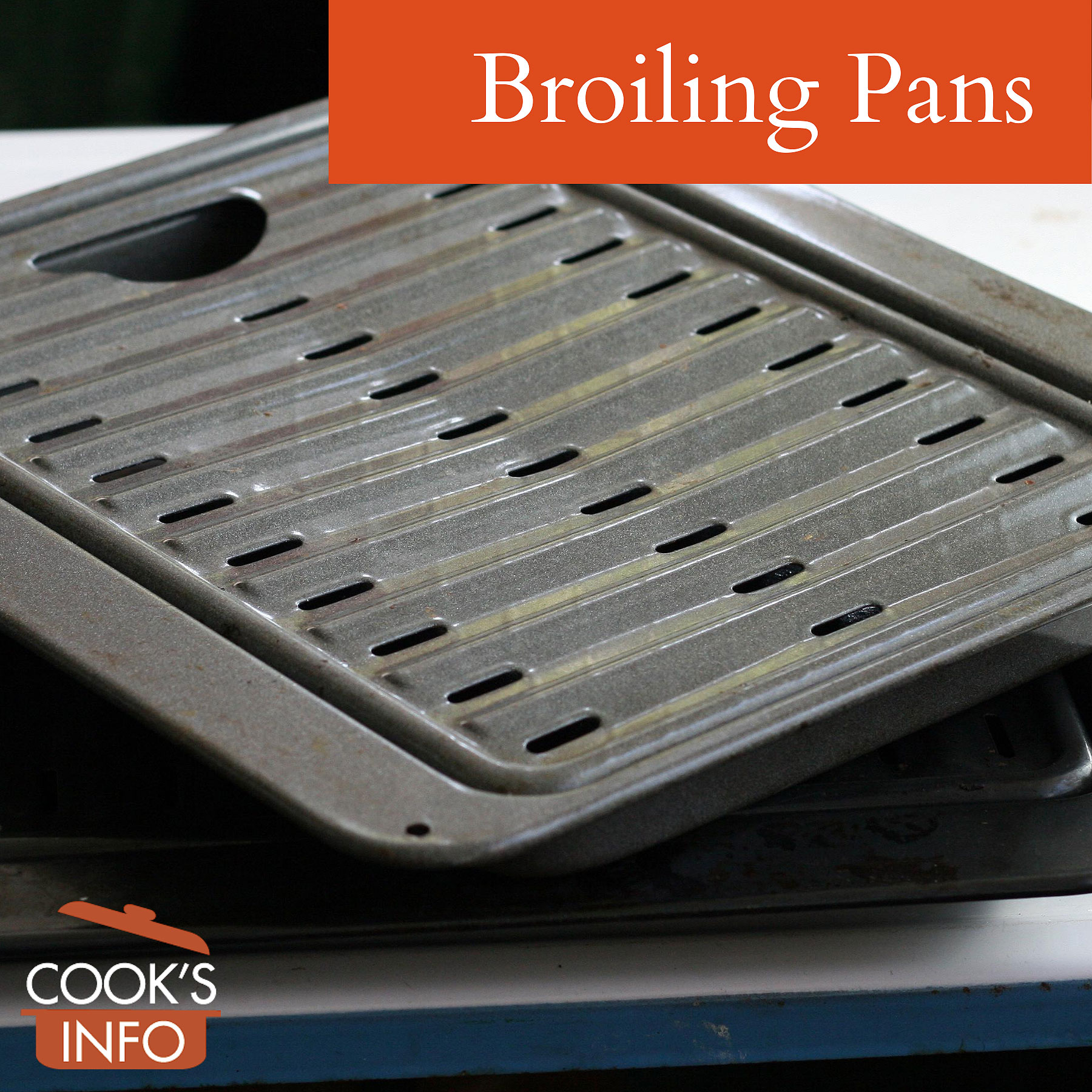 Broiling pans