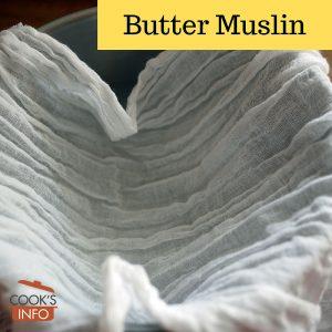 Butter muslin lining a metal bowl
