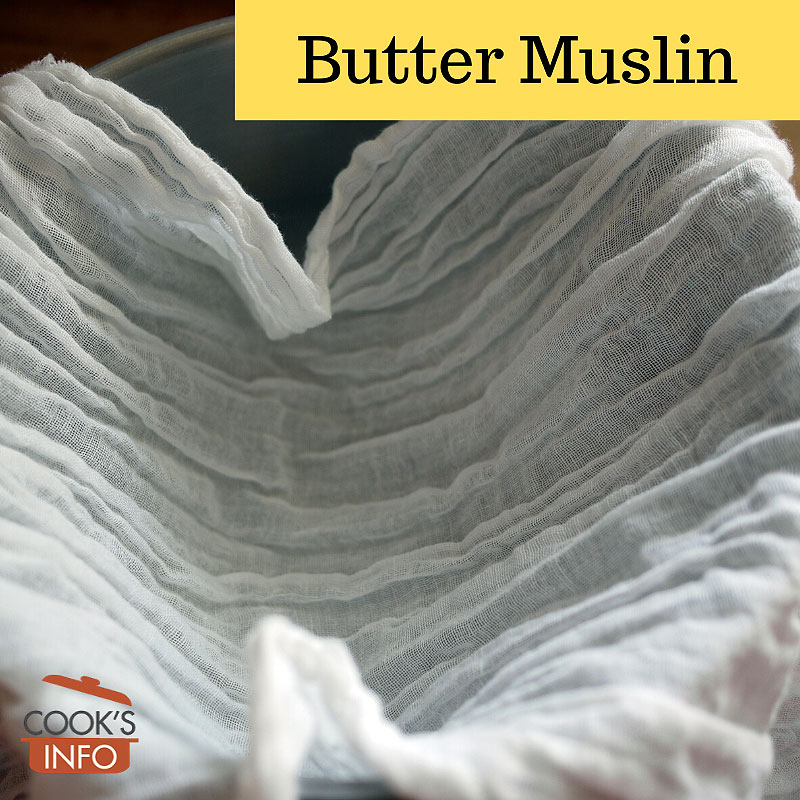 Butter muslin lining a metal bowl