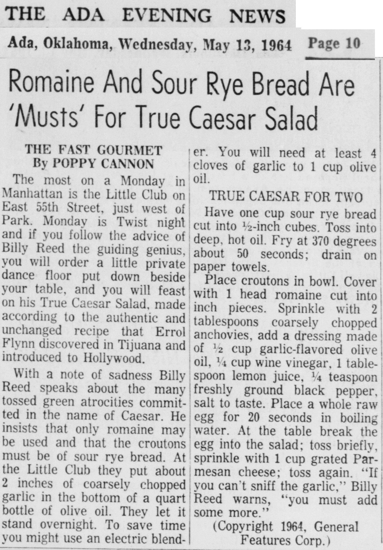 "Romaine and Sour Rye Bread are ""Musts"" for true Caesar Salad"