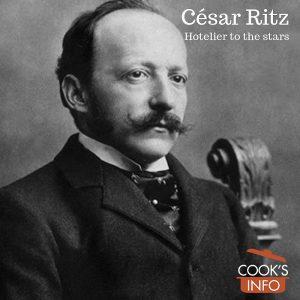 César Ritz: Hotelier to the stars