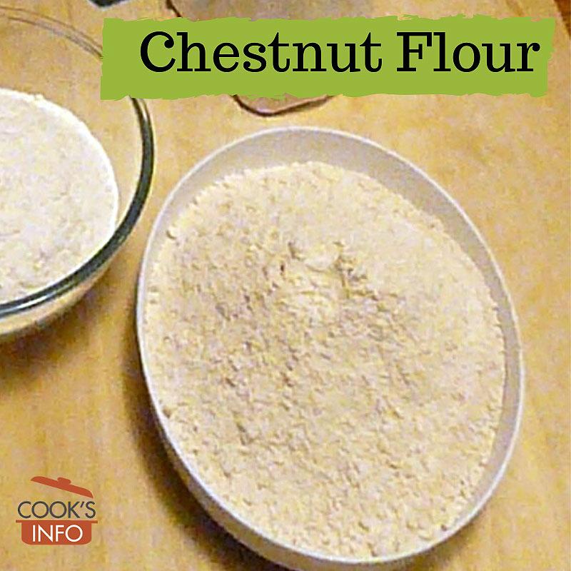 Chestnut flour
