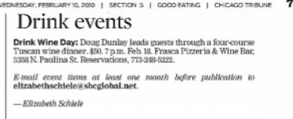 Schiele, Elizabeth. Drink events. Chicago: Chicago Tribune. Wednesday, 10th February 2010. Page 5-7, col. 4