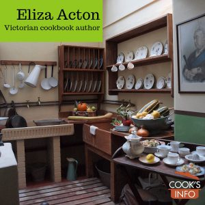 Eliza Acton: Victorian Cookbook Author