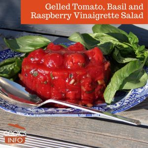 Gelled Tomato, Basil and Raspberry Vinaigrette Salad