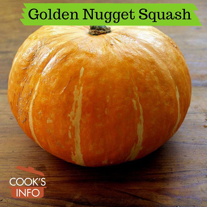 Golden Nugget Squash.