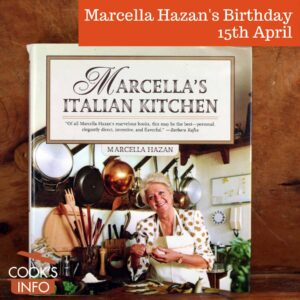 Marcella Hazan's book 'Marcella's Italian Kitchen'