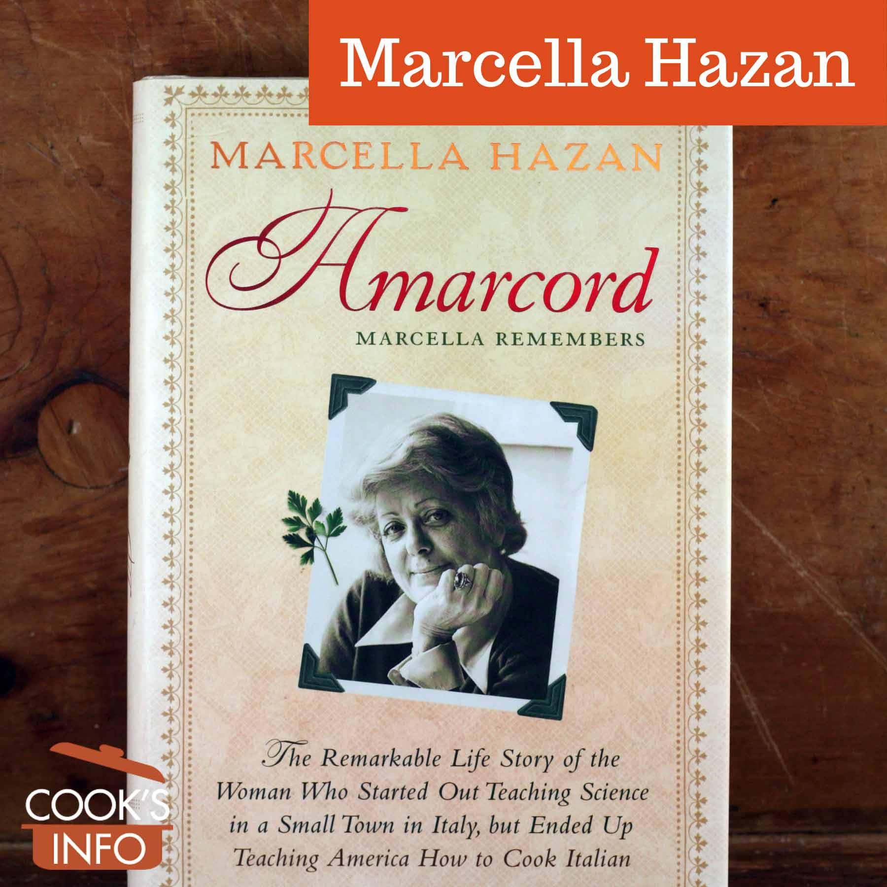 Marcella Hazan's book Amarcord