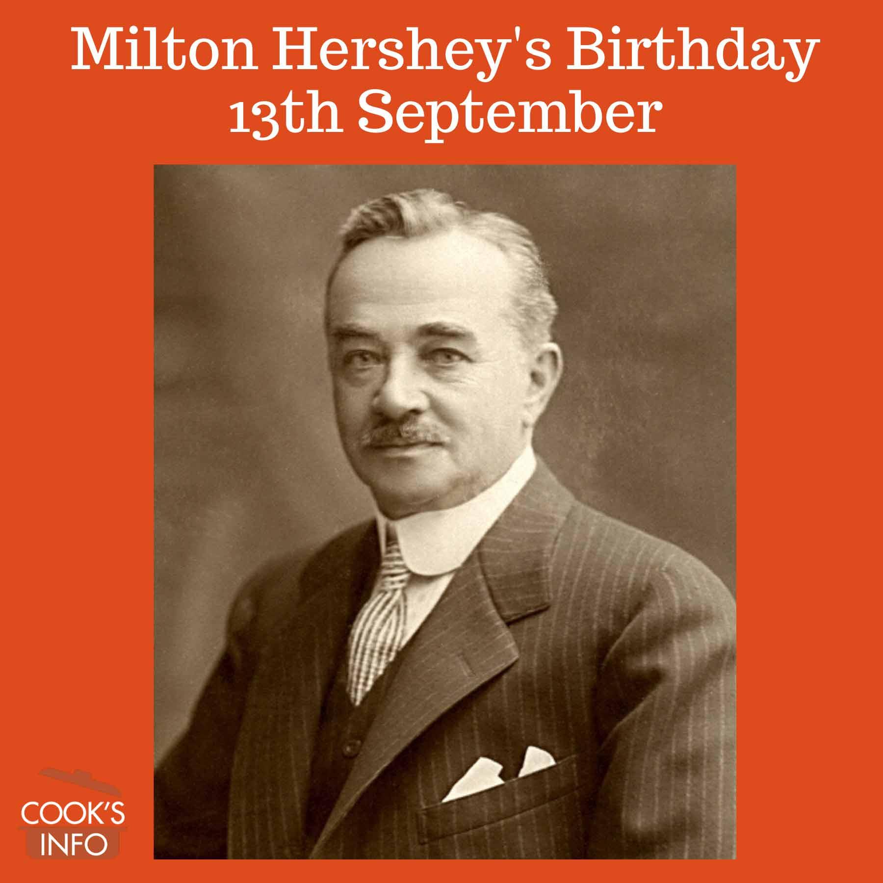 Milton Snavely Hershey 1910