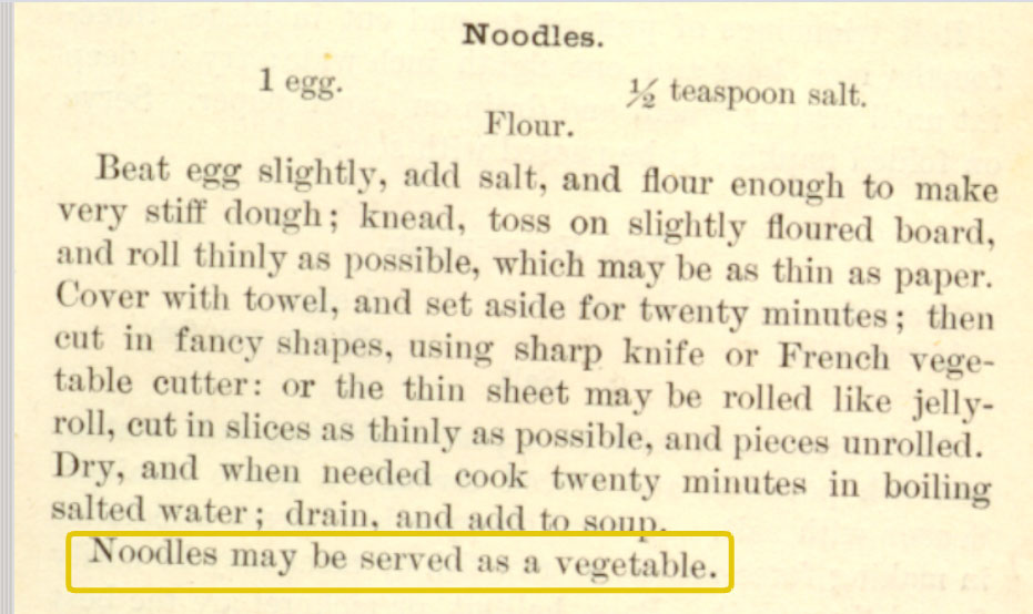 Noodles may be served as a vegetable