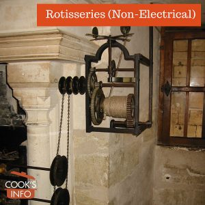 Rotisseries (Non-Electrical)