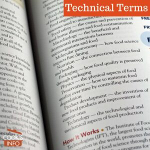 Technical food terms (from the Science of Good Food.)