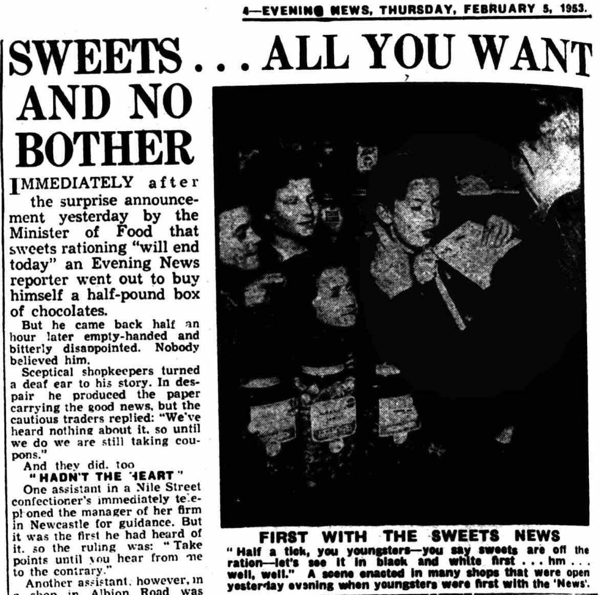 Sweets. All you want, and no bother. Shields Daily News. Thursday, 5 February 1953. Page 4, col. 4.