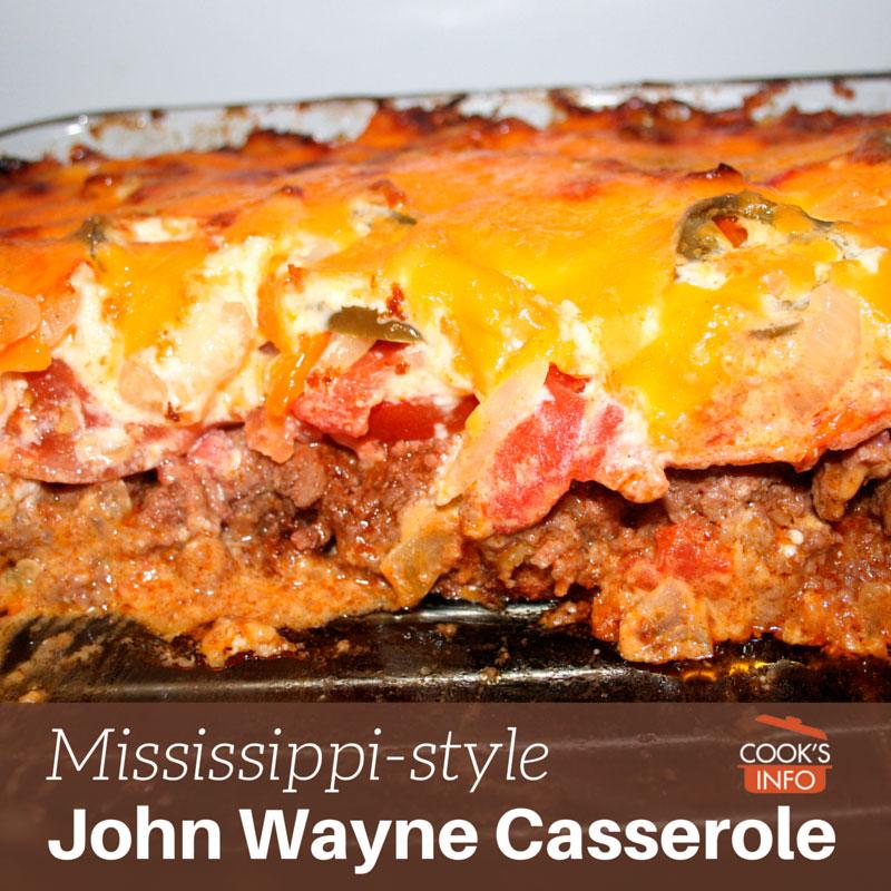 John Wayne Casserole Mississippi Version